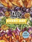 Tasty Every Day : All of the Flavour, None of the Fuss
