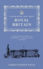 I Never Knew That About Royal Britain - Book