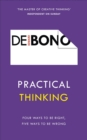 Practical Thinking : Four Ways to be Right, Five Ways to be Wrong - Book