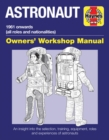 Astronaut Owners' Workshop Manual : All models from 1961 - Book