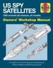Spy Satellite Owners' Workshop Manual : US spy satellites and manned orbiting laboratory f - Book