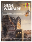 Siege Warfare Manual : Engines, equipment and techniques - Book