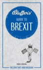 BLUFFERS GUIDE TO BREXIT - Book