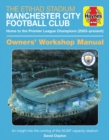 The Official Manchester City Stadium Manual : An insight into the running, maintenance and logistics - Book