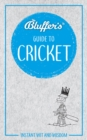 Bluffer's Guide To Cricket - Book