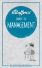 Bluffer's Guide To Management - Book