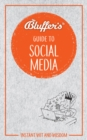 Bluffer's Guide To Social Media - Book