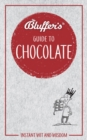 Bluffer's Guide To Chocolate - Book