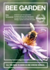 Bee Garden : All you need to know in one concise manual - Book
