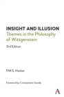 Insight and Illusion : Themes in the Philosophy of Wittgenstein, 3rd Edition - Book