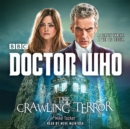 Doctor Who: The Crawling Terror : A 12th Doctor Novel - Book