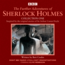The Further Adventures of Sherlock Holmes: Collection One : Eight BBC Radio 4 full-cast dramas - Book