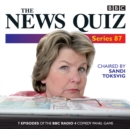 The News Quiz: Series 87 : 7 episodes of the BBC Radio 4 comedy quiz - eAudiobook