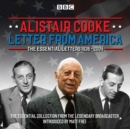 Letter from America: The Essential Letters 1936 - 2004 : With additional narration by BBC American correspondent Matt Frei - eAudiobook