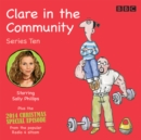 Clare in the Community: Series 10 : Series 10 & a Christmas special episode of the BBC Radio 4 sitcom - Book