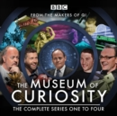 The Museum of Curiosity: Series 1-4 : 24 episodes of the popular BBC Radio 4 comedy panel game - Book