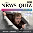 The News Quiz: Series 88 : Eight episodes of the topical BBC Radio 4 panel game - eAudiobook