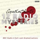 Agatha Christie: Twelve Radio Mysteries : Twelve BBC Radio 4 dramatisations - Book