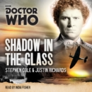 Doctor Who: Shadow in the Glass : A 6th Doctor Novel - Book
