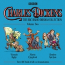 Charles Dickens: The BBC Radio Drama Collection: Volume Two : Barnaby Rudge, Martin Chuzzlewit & Dombey and Son - Book