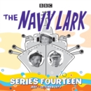 The Navy Lark : Collected Series 14 - eAudiobook