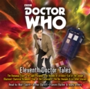 Doctor Who: Eleventh Doctor Tales : Eleventh Doctor Audio Originals - eAudiobook