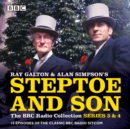 Steptoe & Son: Series 3 & 4 : 16 episodes of the classic BBC radio sitcom - eAudiobook