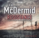 Resistance : BBC Radio 4 full-cast drama - Book