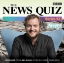 The News Quiz: Series 93 : The topical BBC Radio 4 comedy panel show - eAudiobook