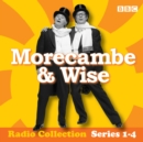 Morecambe & Wise: The Complete BBC Radio 2 Series : Classic BBC Radio 4 Comedy - eAudiobook