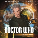 Doctor Who: The Lost Magic : 12th Doctor Audio Original - eAudiobook