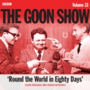 The Goon Show: Volume 33 : Four episodes of the anarchic BBC radio comedy - eAudiobook