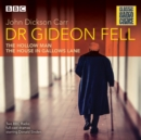 Dr Gideon Fell: Collected Cases : Classic Radio Crime - eAudiobook