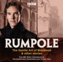 Rumpole: The Gentle Art of Blackmail & other stories : Four BBC Radio 4 dramatisations - Book