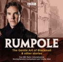 Rumpole: The Gentle Art of Blackmail & other stories : Four BBC Radio 4 dramatisations - eAudiobook
