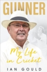 Gunner : My Life in Cricket - Book