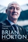 Two Thousand Games : A Life in Football - Book