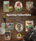 An A to Z of Sporting Collectibles : Priceless Cigarettes Cards and Sought-After Sports Stickers - Book