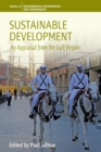 Sustainable Development : An Appraisal from the Gulf Region - Book