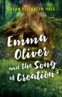 Emma Oliver and the Song of Creation - Book