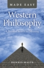 Western Philosophy Made Easy : A Personal Search for Meaning - Book