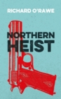 Northern Heist - Book