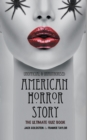 American Horror Story - The Ultimate Quiz Book : Over 600 Questions and Answers - Book