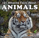 101 Amazing Facts about Animals - eAudiobook