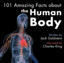101 Amazing Facts about the Human Body - eAudiobook