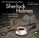 101 Amazing Facts about Sherlock Holmes - eAudiobook
