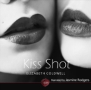 Kiss Shot - eAudiobook