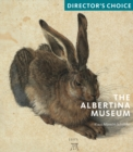 The Albertina Museum : Director's Choice - Book