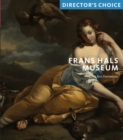 Frans Hals Museum : Director's Choice - Book