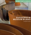 Guggenheim Museum Bilbao : Director's Choice - Book